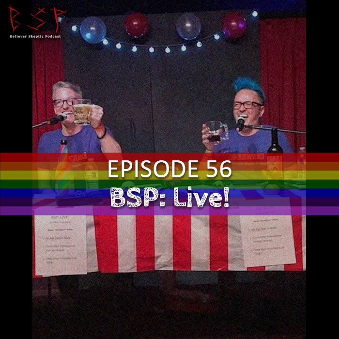 BSP: Believer Skeptic Podcast