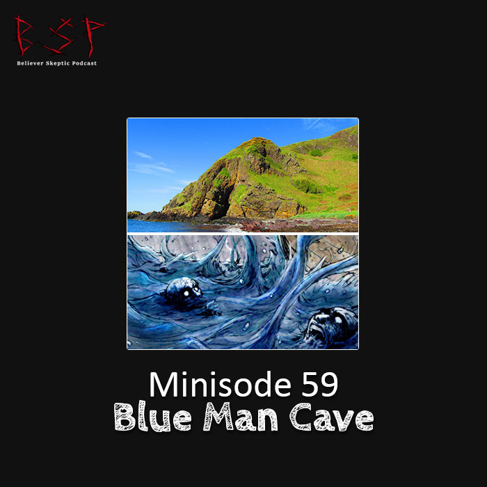 Minisode 59 – Blue Man Cave
