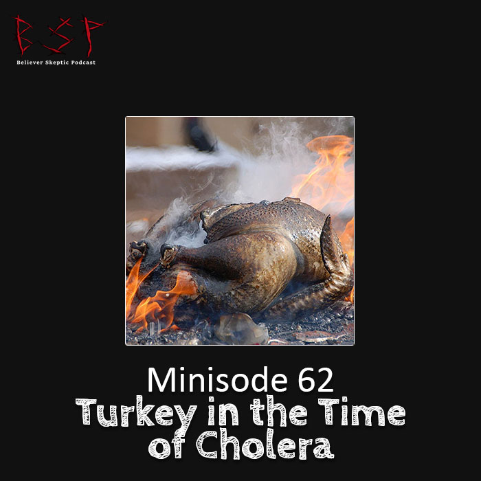 Minisode 62 – Turkey in the Time of Cholera